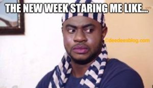 The week staring at me