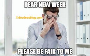 Dear new week